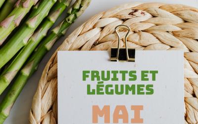 PROPRIÉTÉS DES FRUITS ET LÉGUMES DU MOIS DE MAI